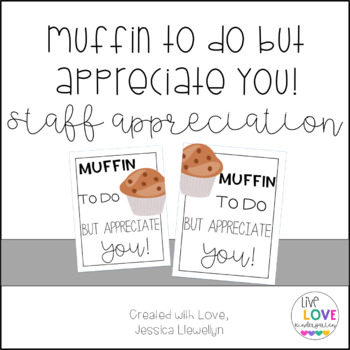 Muffin to do but Appreciate You by Live Love Kindergarten