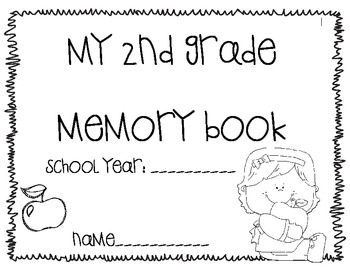 My 2nd Grade Memory Book {End of the Year} by Christine
