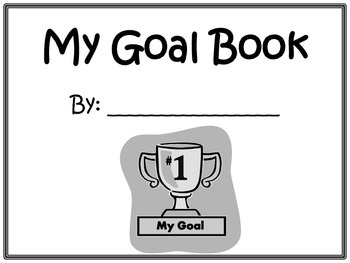 My Goal Book: SMART goal setting lesson and book by The