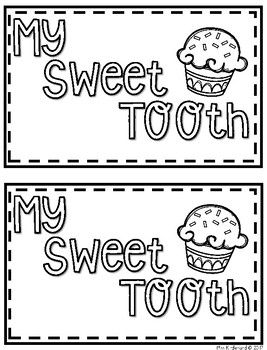 My Sweet Tooth Book For Guided Reading Groups by Kind In