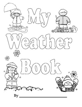 My Weather Book- Kindergarten and First Grade... by Andrea