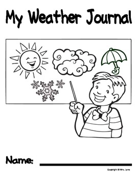 My Weather Journal (For Elementary Students) by Mrs. Lane
