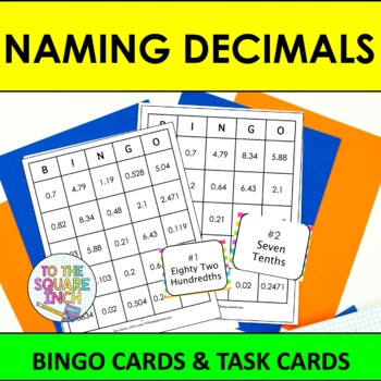 Naming Decimals Bingo By To The Square Inch Kate Bing