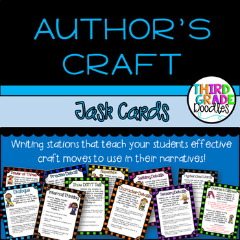 Narrative Writing Author S Craft Task Cards By Third Grade Doodles