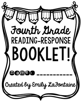 Fourth Grade Reading Response Booklet (Common Core) by