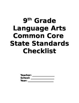 Ninth Grade Language Arts Common Core Checklist by The