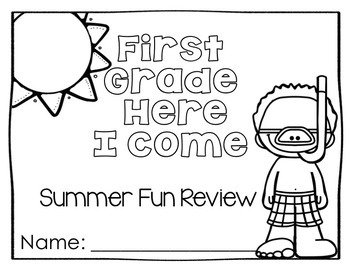 No Fuss No Muss 1st Grade Here I Come Summer Printable