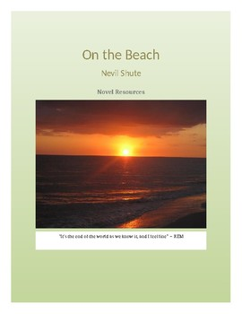 Novel Resources On The Beach By Nevil Shute By Jessica Heaton TpT