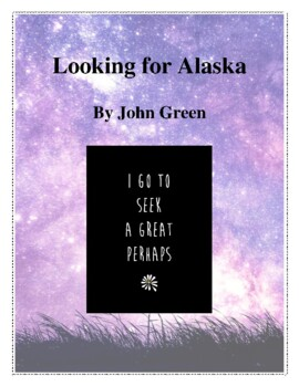 Looking for Alaska (by John Green) Study Guide by
