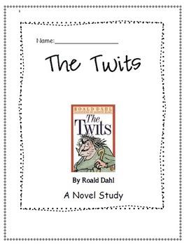 Novel Study- The Twits by Roald Dahl by Open Mind Literacy