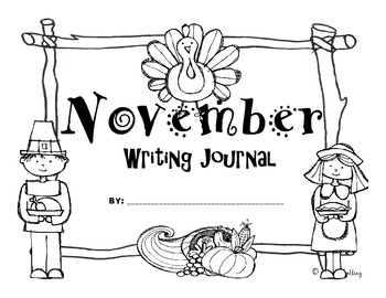 November Kindergarten Writing Prompts and Journal (Common