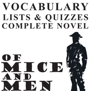 OF MICE AND MEN Vocabulary Complete Novel (90 words) by