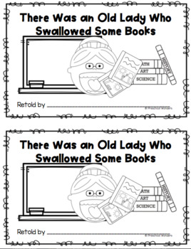 There Was an Old Lady Who Swallowed Some Books Retelling
