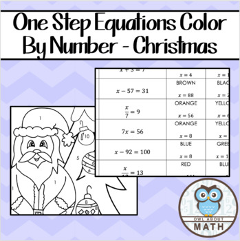 One-Step Equations Christmas Color By Number by Owl About