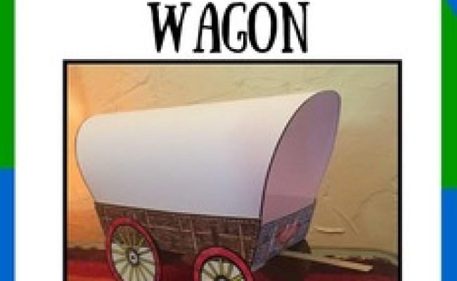 Oregon Ho Create A 3 D Oregon Trail Wagon Super Cool