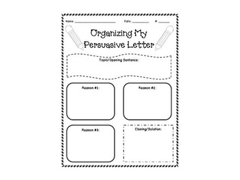 Organizing Persuasive Writing and Letter Template by
