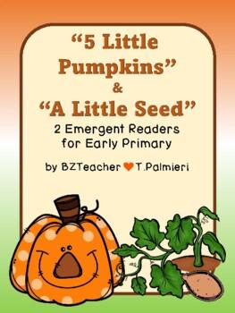 PUMPKINS! 2 emergent readers: 5 Little Pumpkins and The