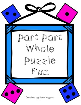 Part Part Whole Puzzle Fun 54 Puzzles plus Printables