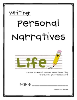 Personal Narrative Unit (Calkins 3-5) by Delight In