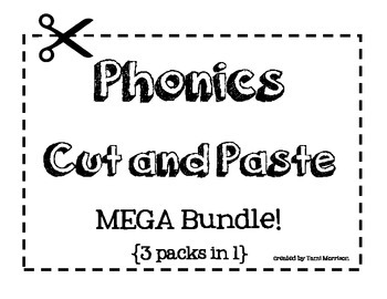 Phonics Cut and Paste [Word Work Sorts MEGA Bundle] by O-H