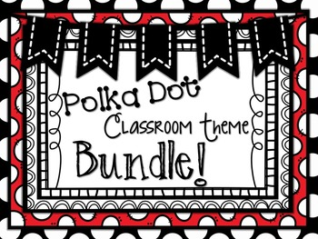 Polka Dot Classroom Theme Bundle by Teaching with Terhune