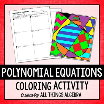 Polynomial Equations Coloring Activity by All Things