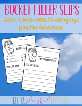 Bucket Filler Slips are a great way to encourage positive behaviors.