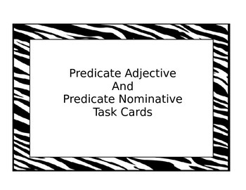 Predicate Adjective or Predicate Nominative Task Cards by