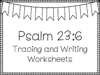 Psalms for Kids-Psalm 23:6 Bible Verse Tracing and