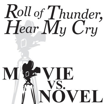 ROLL OF THUNDER, HEAR MY CRY Movie vs. Novel Comparison by