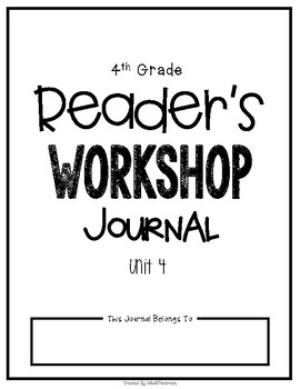 Readers Workshop Journal--for Lucy Calkins Unit 4 by Miss