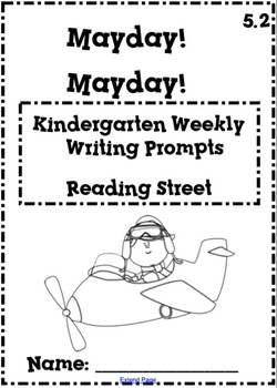 Reading Street Kindergarten Weekly Writing Prompts Unit 5