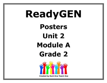 ReadyGen Second Grade Unit 2 Module A Posters by The Chalk