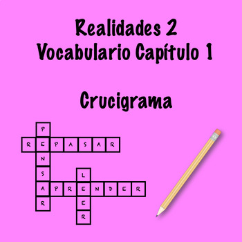 Realidades 2 Vocabulary Crossword Capítulo 1 by Srta's