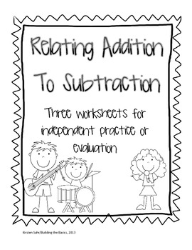Relating Addition to Subtra... by Building the Basics