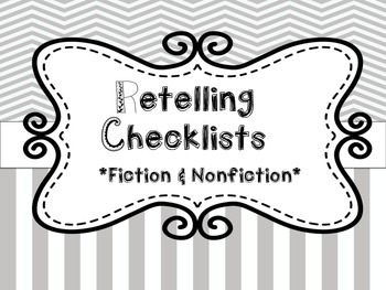 Retelling Checklists for Students: Fiction & Nonfiction by