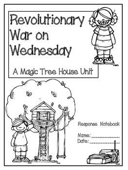 Revolutionary War on Wednesday: A Magic Tree House Unit