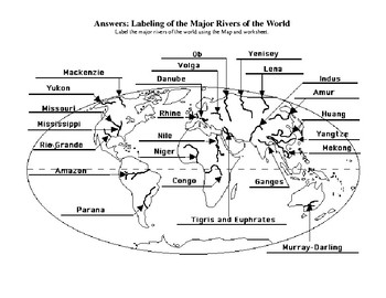 Rivers of the world answer key-map labeling activity by