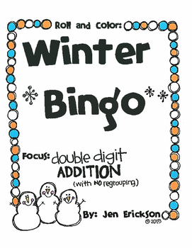 Roll and Color WINTER BINGO: Double Digit Addition (with