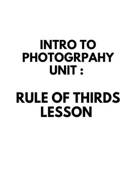Rule of Thirds Lesson Plan, rubric, examples