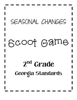 SCOOT Game Seasonal Changes Georgia 2nd Grade Science Unit