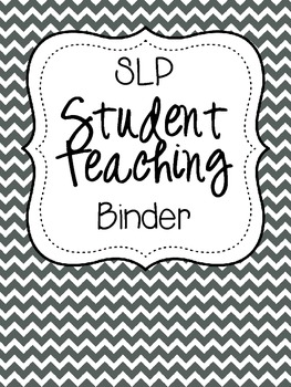 SLP Student Teaching Binder {black and white} by Home