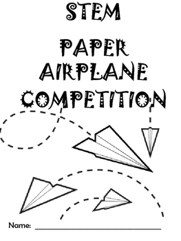 BACK TO SCHOOL STEM ACTIVITY: Paper Airplane Challenge by