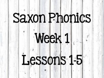 First Grade Saxon Phonics Lessons 1-5 by Teaching with