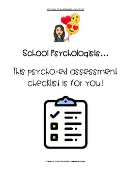 School Psychologist Psycho-Ed Assessment Checklist by