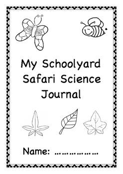 Schoolyard safari student science journal by Little