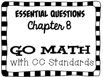 Second Grade Go Math Essential Questions Chapter 8 by