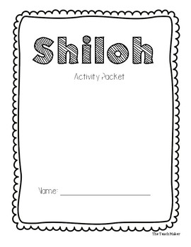 Shiloh Activity Packet and Novel Study by The Teach Maker