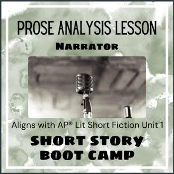 Prose Analysis Lesson - Narrator - AP Lit & More
