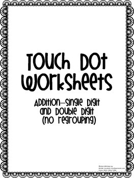 Addition Worksheets-Touch Dots (Single/Double Digit-no